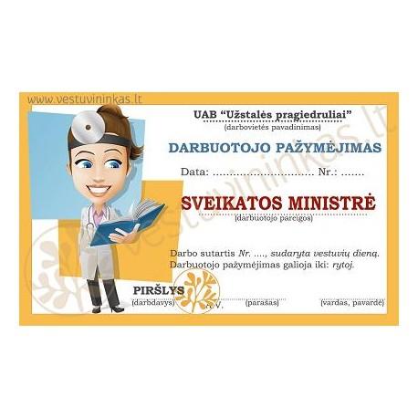 """Darbuotojo pažymėjimas """"Sveikatos ministrė"""""""