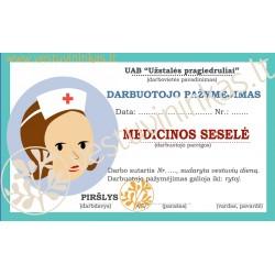 """Darbuotojo pažymėjimas """"Medicinos sesele"""""""