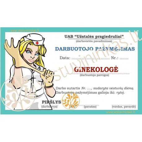 """Darbuotojo pažymėjimas """"Ginekologė"""""""