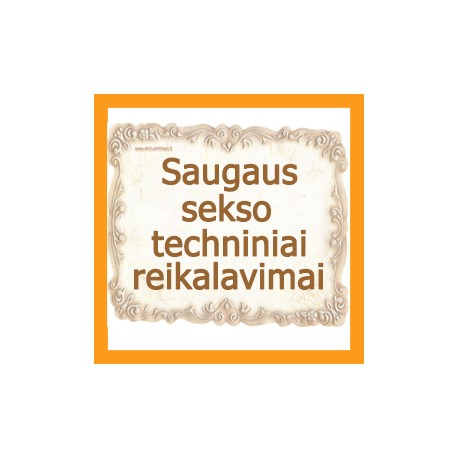 Saugaus sekso techniniai reikalavimai